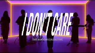 the-ransom-collective---i-don-t-care