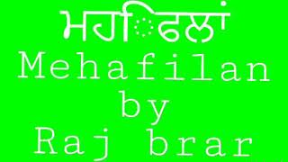Mehfilan by Raj brar full album jukebox