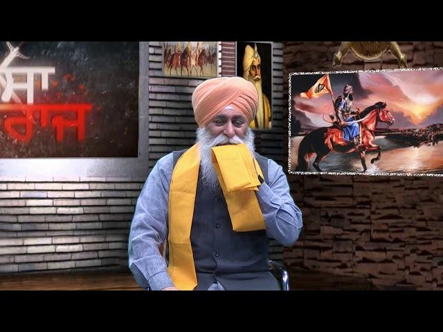 E425 Khalsa Raj Kive Baneya Special Show Sangat TV
