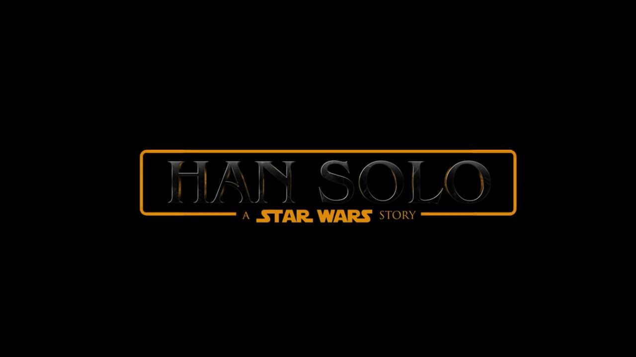 Han Solo – A Star Wars Story Movie Trailer