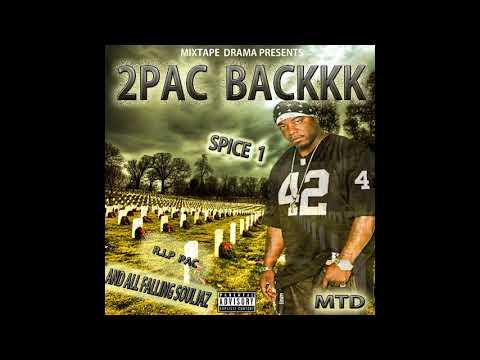 SPICE 1  2PAC BACKKK 2018 MIXTAPE