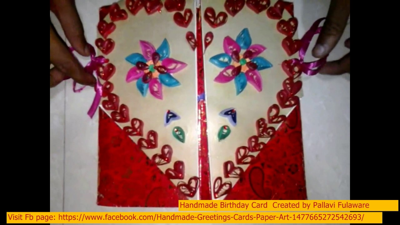 Making Greeting Card Ideas Part - 40: Birthday Cards For Best Friend | Handmade 3d Greeting Card Designs |  Quilling Birthday Card Ideas