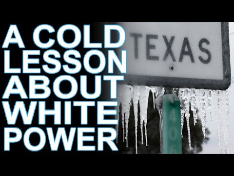 Texas' Freeze Exposes White Supremacy's Cold Cruelty