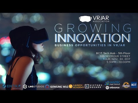VRARA Vancouver Presents: Growing Innovation, Business Opportunities for VR/AR