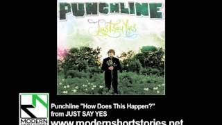 Watch Punchline How Does This Happen video