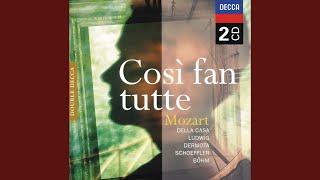 """Mozart: Così fan tutte, K.588 / Act 2 - """"Fate presto, o cari amici"""""""