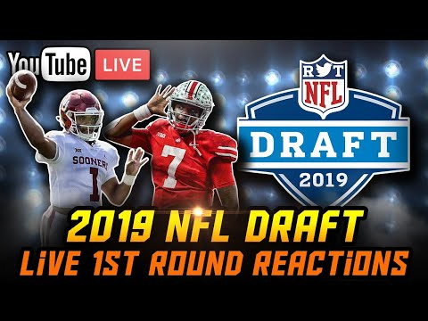 2019 NFL Draft - 1st Round Live Reactions