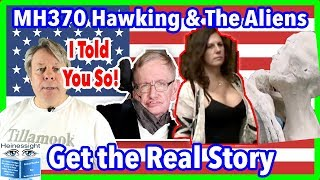 Creepy! Malaysia MH370 Stephen Hawking Message and the Aliens