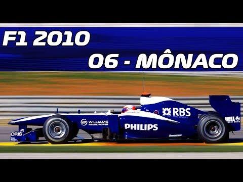 F1 2010 - #06 - GP da MÔNACO - WILLIAMS | Jogos Clássicos