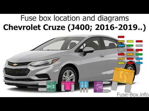 Fuse box location and diagrams: Chevrolet Cruze (J400 ...