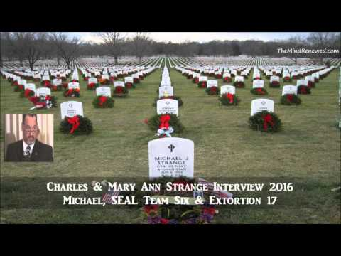 Charles & Mary Ann Strange 2016 : Michael, SEAL Team Six & Extortion 17
