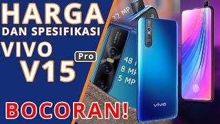 Vivo V15 Pro - Bocoran Harga dan Spesifikasi