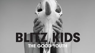 Watch Blitz Kids On My Own video