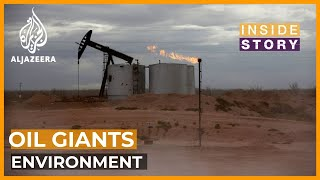 Will oil giants give way to environmentalists? | Inside Story