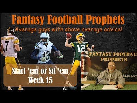 Start em or sit em week 15 Fantasy Football