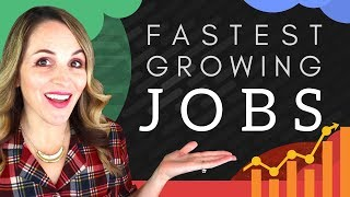 Fastest Growing Jobs in America -  8 Jobs With Growing Demand