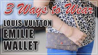 LOUIS VUITTON EMILIE WAĻLET   3 WAYS TO WEAR EMILIE WALLET