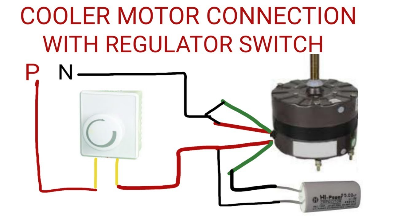 COOLER MOTOR CONNECTION WITH REGULATOR SWITCH  YouTube