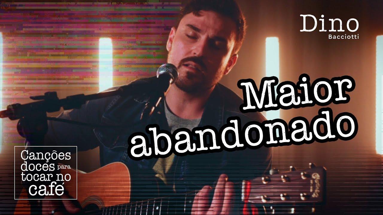 Barão Vermelho - Maior Abandonado (versão acústica) | Canções doces para tocar no café #16