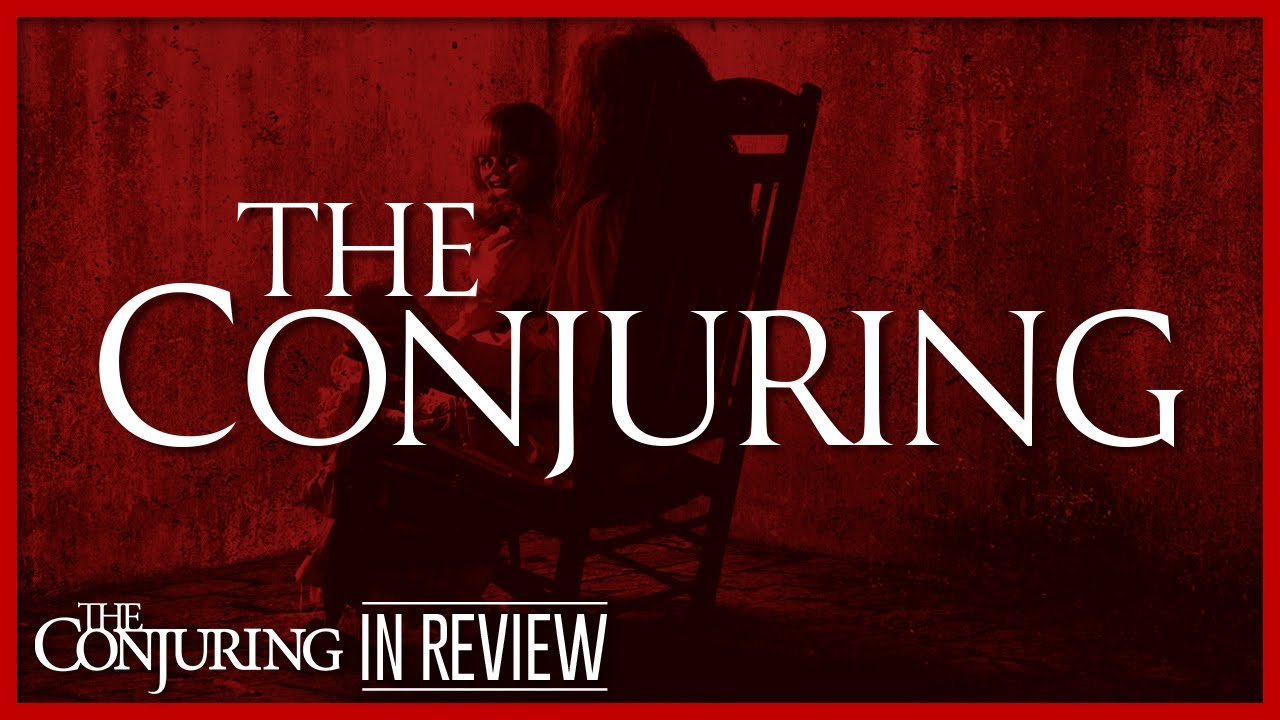 Download The Conjuring - Every Conjuring Cinematic Universe Movie Reviewed and Ranked