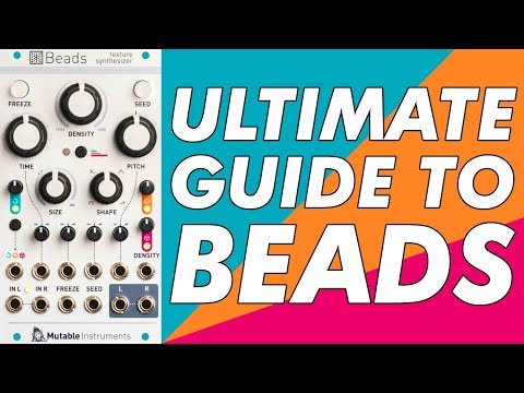 Mutable Instruments Beads 'texture synthesiser' // ULTIMATE GUIDE to Clouds v2!