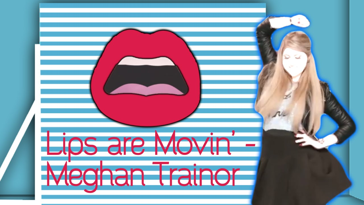 Lips Are Movin' - Meghan Trainor - Christmas Special! - Just Dance ...