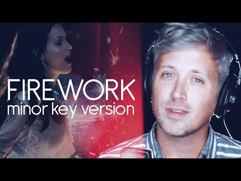 Katy Perry: Firework (MINOR KEY VERSION)