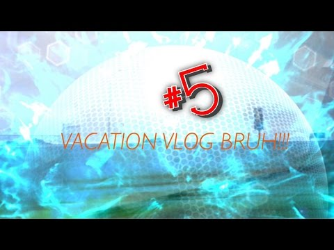 Vacation Vlog #5
