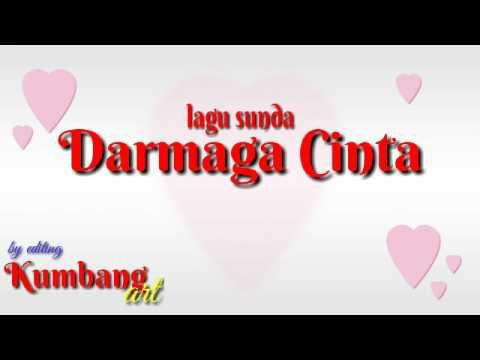 Lagu sunda Darmaga cinta memori maret 2017