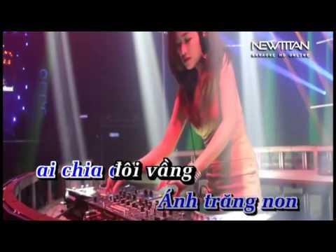 Nửa Vầng Trăng Remix NT
