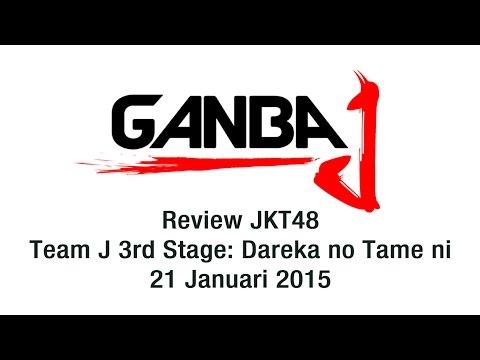 GanbaJ Review: JKT48 Dareka no Tame ni - 21 Januari 2015