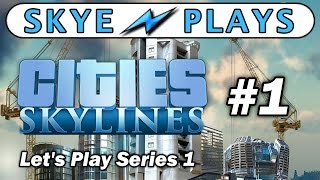 Cities: Skylines Lets Play Part 1 ► Building Manhattan ◀ Gameplay / Tips [PC]