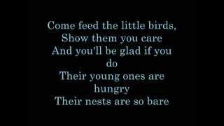 Feed The Birds Lyrics (Walt Disney's Birthday)