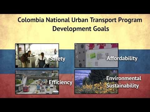 An Inside Look at a World Bank Project in Colombia: National Urban Transport