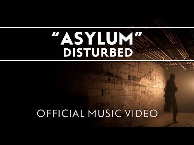 Disturbed - Asylum [Official Music Video]