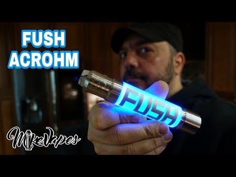 FUSH Semi Mechanical Mod By Acrohm - Mike Vapes