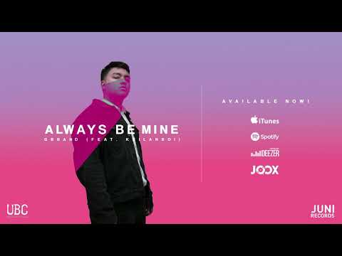 GBRAND feat. Keilanboi - Always Be Mine [Official Audio]