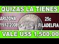 Gambar cover La Tienes? Ya Vale US$ 1,500 Dolares. 25 centavos de Arizona 2008.