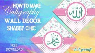 Diy Mudah Membuat Kaligrafi Wall Decor Shabby Chic