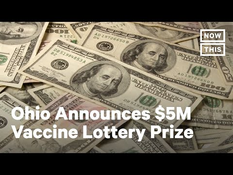 Ohio Offers Vaccinated Residents Chance to Win $1 Million