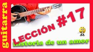 Leccion #19 Historia de un amor - como tocar en guitarra - Escalas