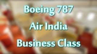 Business Class Boeing 787 Air India - Overview