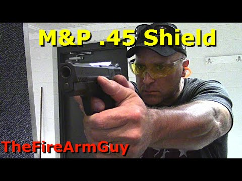 M&P .45 Shield Shooting Review