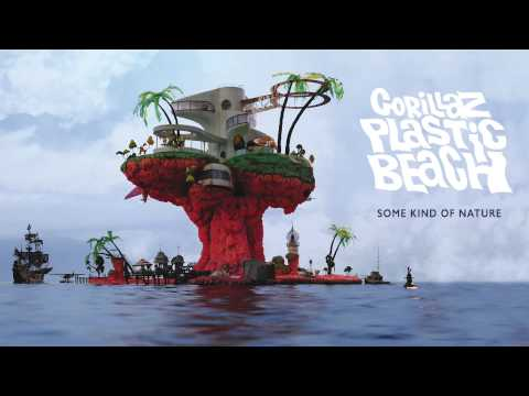 Gorillaz - Some Kind of Nature - Plastic Beach
