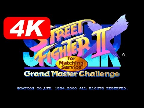 [4K] SUPER STREET FIGHTER II X for Matching Service [DC]