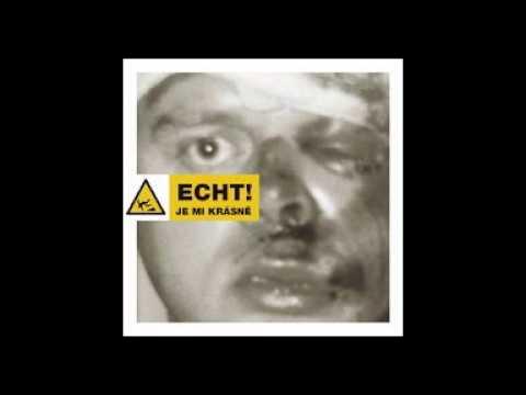 ECHT! - JE MI SMUTNO (2001)