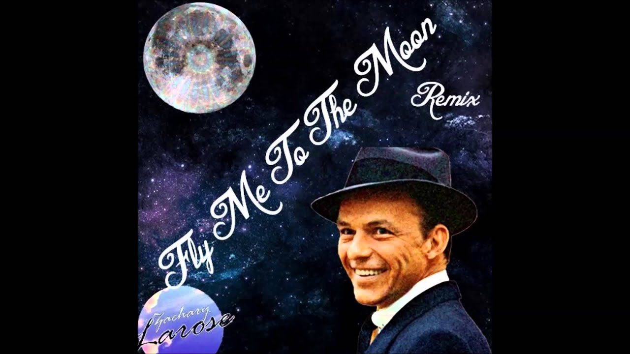 Frank Sinatra - Fly Me To The Moon (Remix) - YouTube