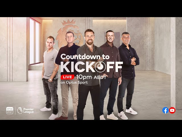 Countdown to Kickoff LIVE | Burnley v Everton | Premier League Preview