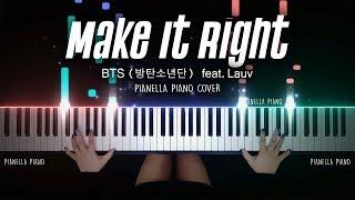 BTS (방탄소년단) - Make It Right (feat. Lauv) | PIANO COVER by Pianella Piano
