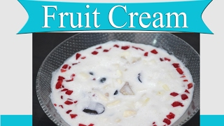 Mixed Fruit Cream | Sweets Recipes in Hindi | Indian Sweets Recipes | Dessert Recipes for Parties